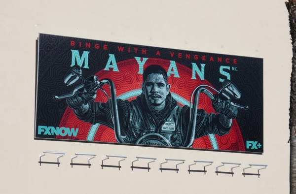 Mayans MC Binge with a vengeance billboard