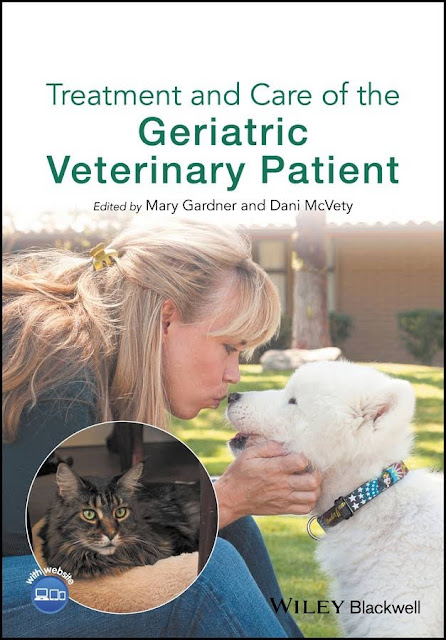 Treatment and care of the geriatric veterinary patient - WWW.VETBOOKSTORE.COM