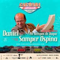 DANIEL SAMPER OSPINA: MI PUTA OBRA
