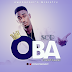 [lyrics] Sop ft tolani - Oba