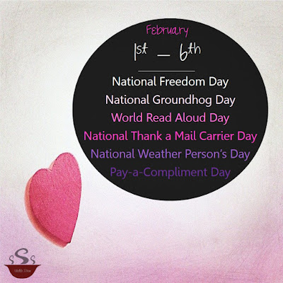 A listing of the featured holidays for the first week of February.