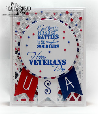 Our Daily Bread Designs Stamp Set: Remembrance, Paper Collection: Stars and Stripes, Custom Dies:Lattice Background, Circles, Pierced Circles, USA Flag, Alphabet, Pennant Flags, Sparkling Stars