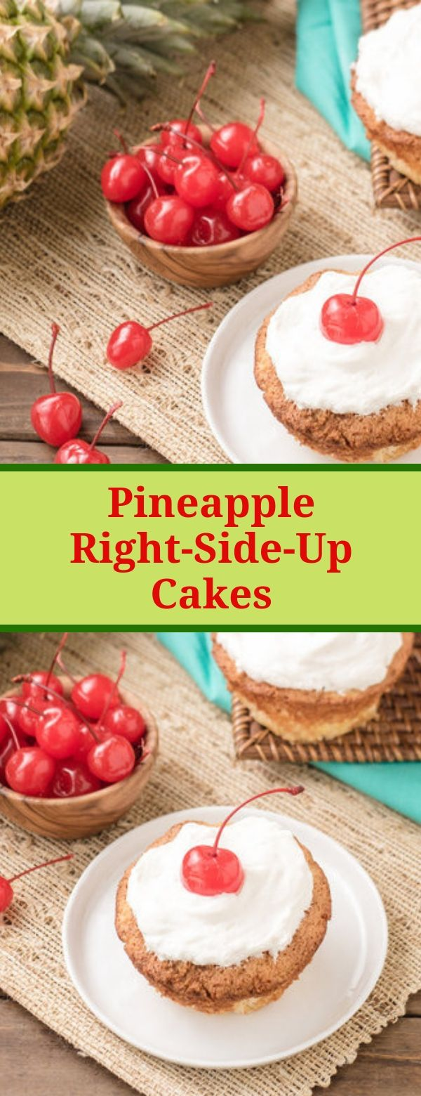 Pineapple Right-Side-Up Cakes #pineapple #cakes #desserts