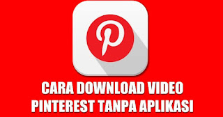 cara download video di pinterest