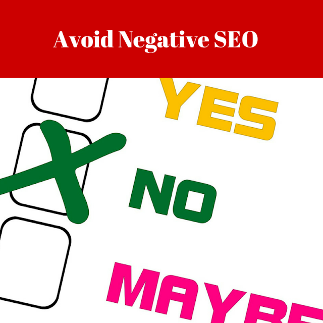 Making Sure You Avoid Negative SEO Practice Mumbai INDIA