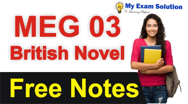 british novel, british novel pdf, british novel syllabus, free british novel notes, meg 03,