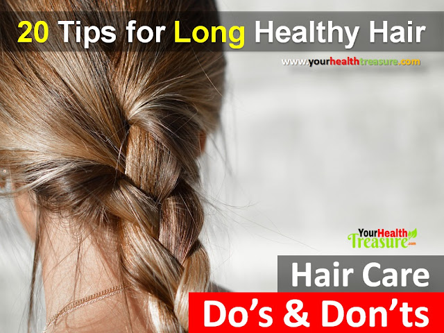 how to get long hair fast, hair growth, home remedies for hair fall, hair loss, do's and don'ts of healthy hair care, hair care tips, healthy hair,
