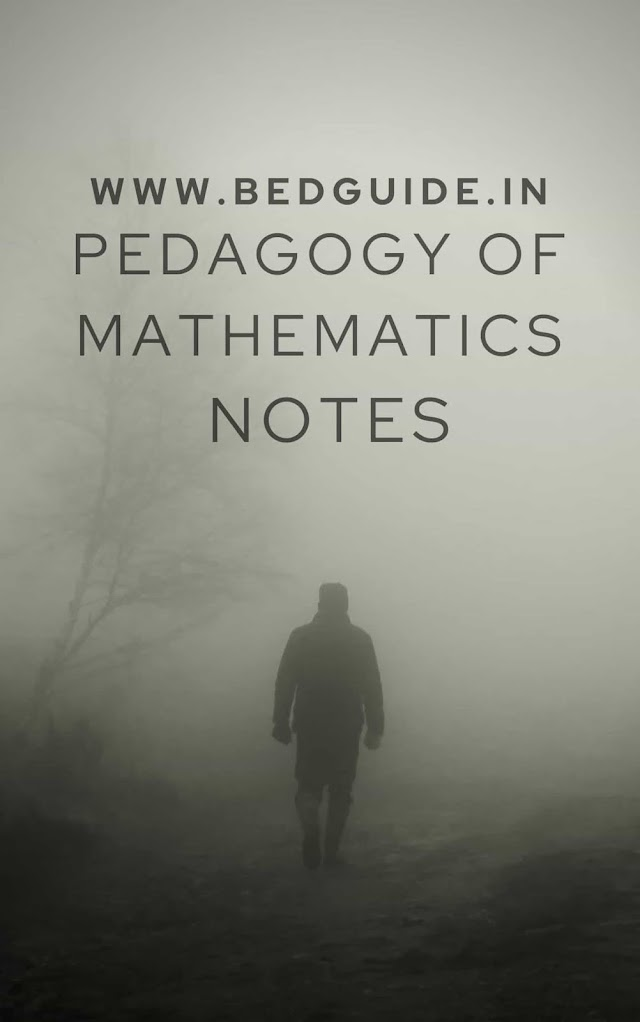 Pedagogy of Mathematics B.ed Notes