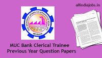 MUC Bank Clerical Trainee Previous Year Question Papers