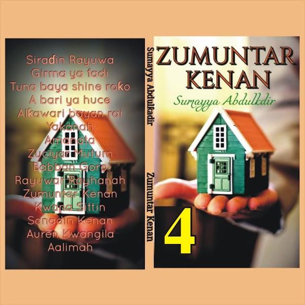 ZUMUNTAR KENAN BOOK 4 CHAPTER 4 by Sumayyah Abdul-kadir