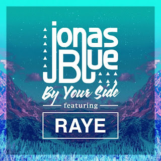 Jonas Blue - By Your Side Feat Raye
