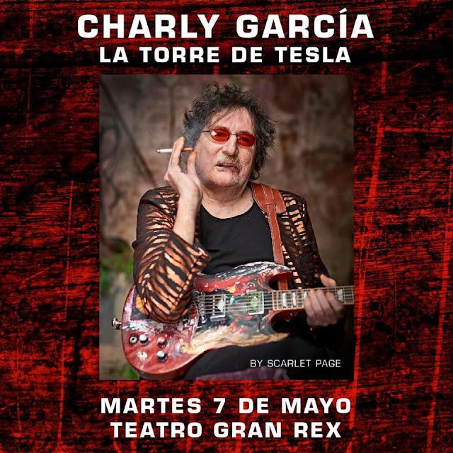 Charly García prse presenta en el Gran Rex el 7 de Mayo