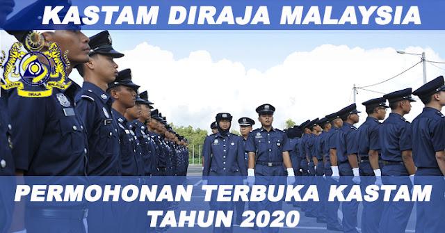 PERMOHONAN TERBUKA JAWATAN DI JABATAN KASTAM DIRAJA MALAYSIA AMBILAN TAHUN 2020