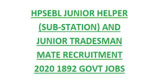 HPSEBL JUNIOR HELPER (SUB-STATION) AND JUNIOR TRADESMAN MATE RECRUITMENT 2020 1892 GOVT JOBS APPLICATION FORM