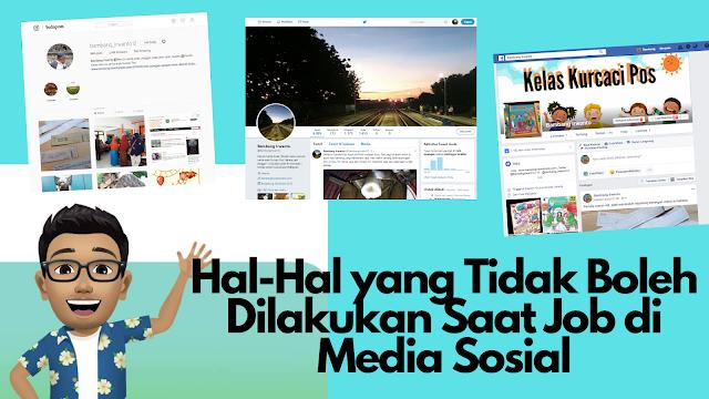 jangan lakukan saat mengerjakan job di media sosial