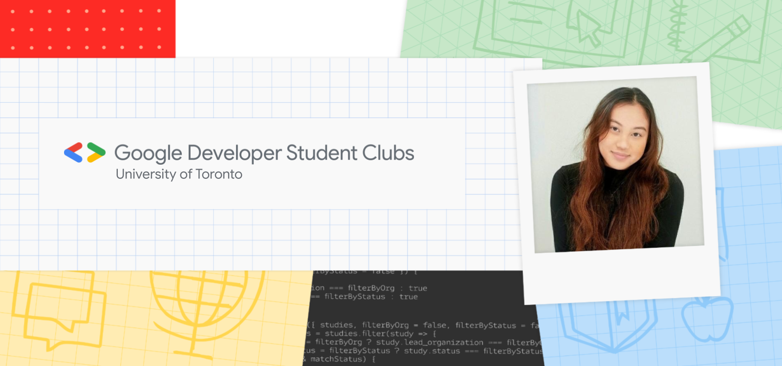 Banner with image of Chloe Quijano and text that reads Google Developer Student Clubs University of Toronto