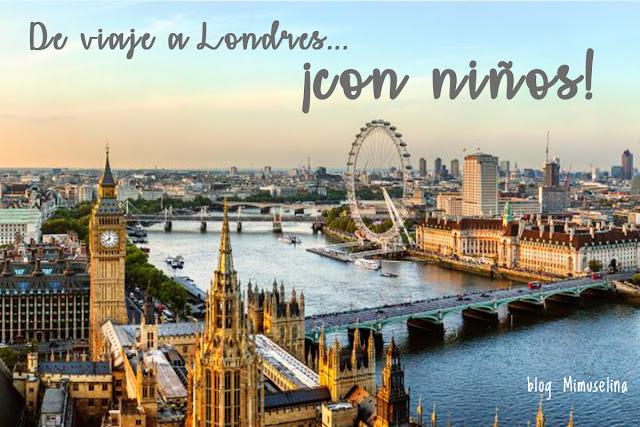 volar con bebés excursión viaje extranjero con niños conocer Londres cuatro días con bebé blog mimuselina