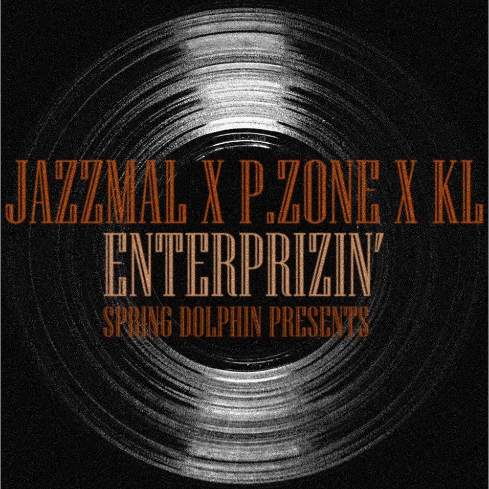 Jazzmal, P.ZONE, KL – Enterprizin` – Single