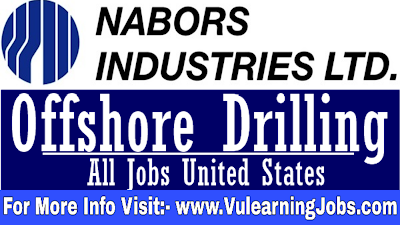 Nabors Drilling Jobs 2019 For Analyst, Engineer, Technician, Supervisor, Manager, Designer, Planner And Other Latest Jobs In USA