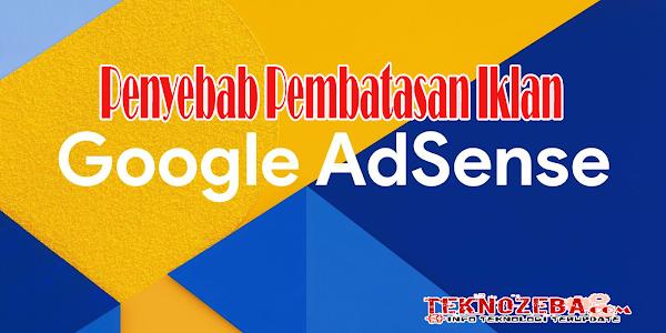 Penyebab Pembatasan Iklan Google Adsense
