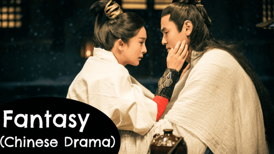 TOP 20] 'Fantasy' Chinese Drama - Asian Fanatic