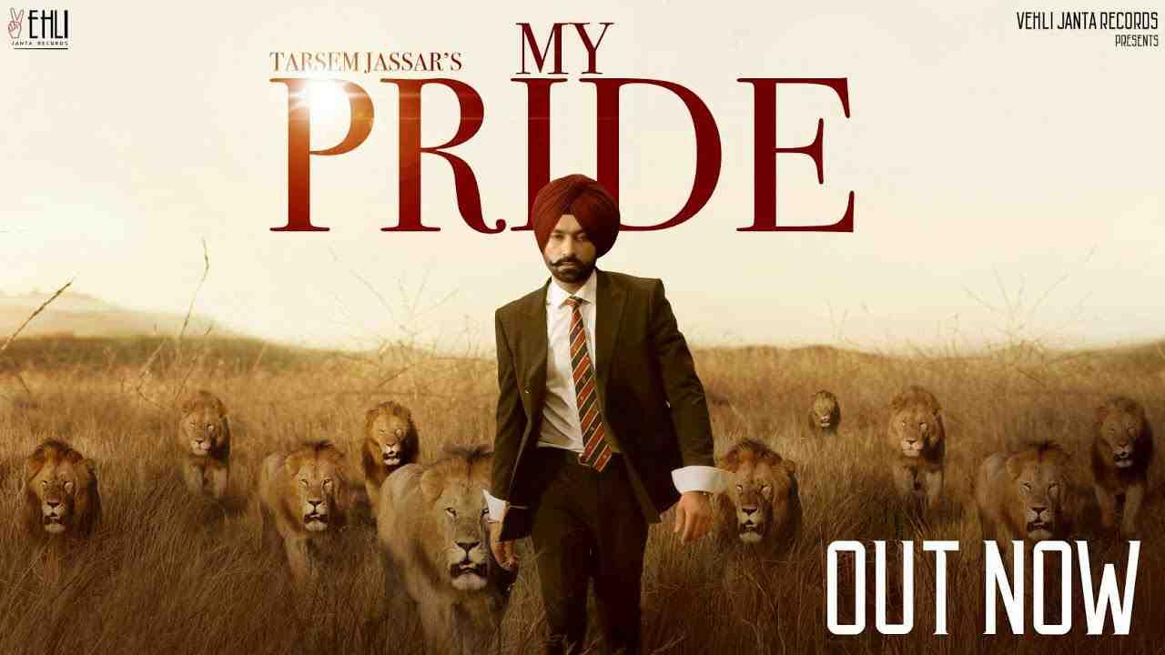 My Pride (Full Video) - Tarsem Jassar | Fateh DOE | Pendu Boyz | Latest Punjabi Songs 2020