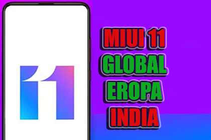 MIUI 11 Global | India | Eropa | Fastboot & Recovery Rom