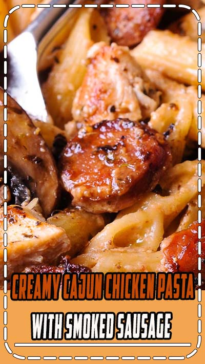 Cajun Chicken and Sausage Pasta in Creamy Parmesan Sauce is easy to make in only 30 minutes! Smoked sausage, mushrooms and Worcestershire sauce here do a beautiful job creating the most amazing meal inside your kitchen. #chickenpasta #sausagepasta #southernfood #30minutemeal