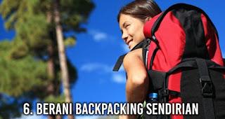 Berani Backpacking Sendirian akan membuat wanita lebih Menarik di Mata Pria