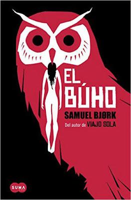 LIBRO - El búho : Samuel Bjork  (Suma de Letras - 15 Septiembre 2016) Edición papel & digital ebook kindle NOVELA | Comprar en Amazon España