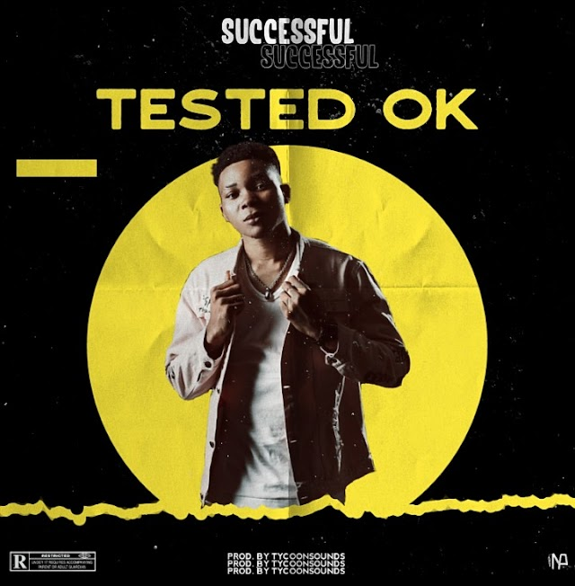 MUSIC: Successful – Tested (Prod. Tycoonsounds)