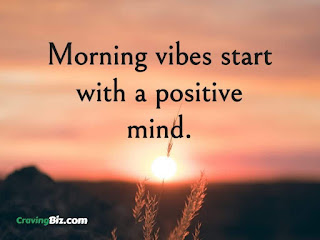 Morning vibes start with a positive mind.