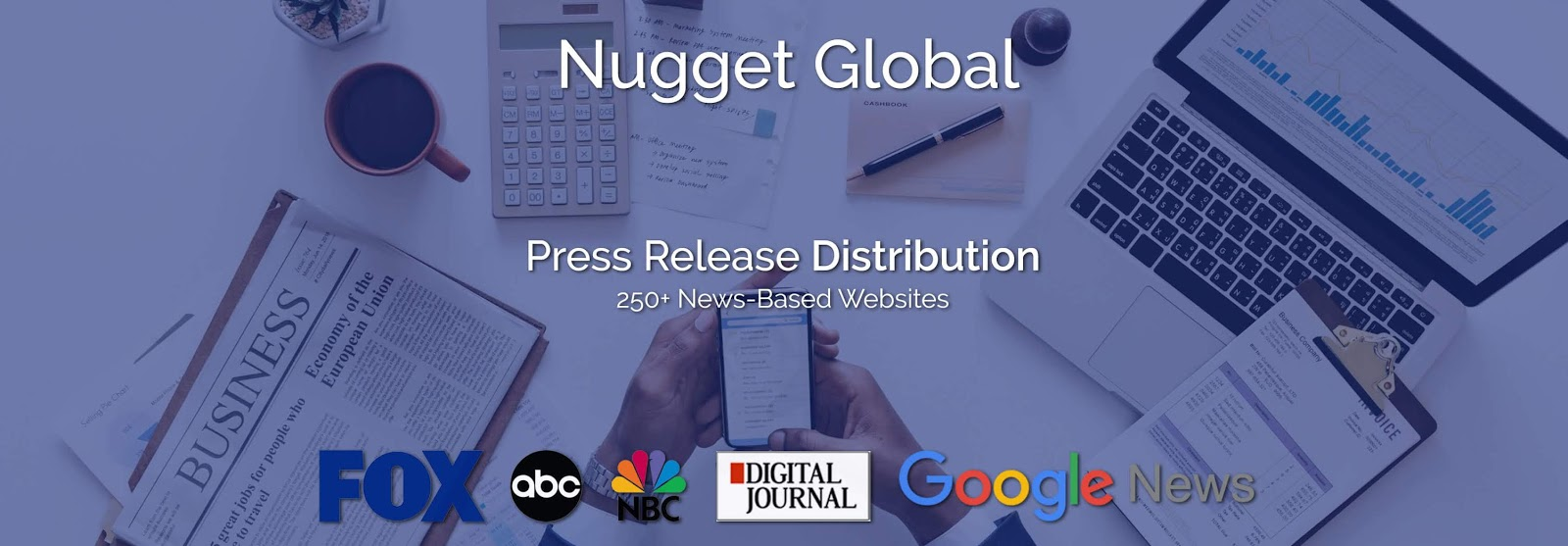 Distribute your press release to 250+ news-based websites, including Google News, FOX, ABC, NBC, Digital Journal and many more.
