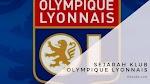 Sejarah Klub Olympique Lyonnais Wajib Kalian Ketahui