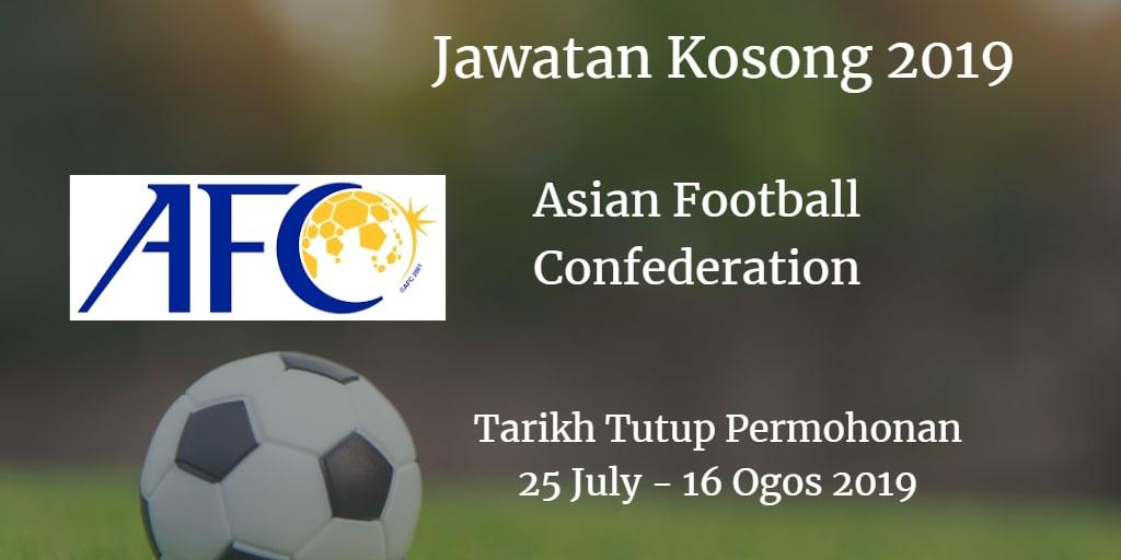 Jawatan Kosong AFC 25 July - 16 Ogos 2019