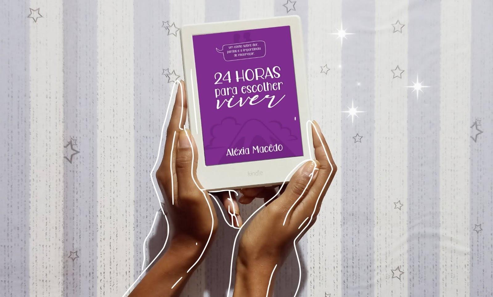 5 motivos para você ler 24 horas para escolher viver & 24 horas para sobreviver