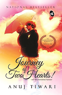 The Journey of two hearts | First novel of Anuj Tiwari