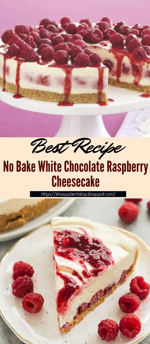 No Bake White Chocolate Raspberry Cheesecake #desserts #cakerecipe #chocolate #fingerfood #easy
