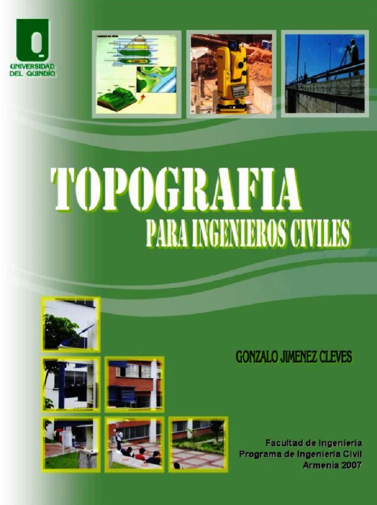 Topografía para ingenieros civiles – Gonzalo Jimenez Cleves