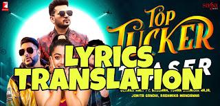 Top Tucker Lyrics in English | With Translation | – Badshah | Uchana Amit