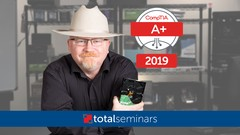 NEW! CompTIA A+ 2019 Certification 1001. The Total Course