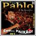 Pablo - Ê Paixão - Vol. 02 - 2011