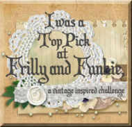 Top Pick for Frilly and Funkie Challenge