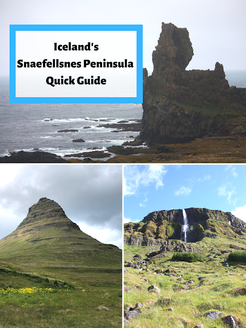 "Quick Guide to Iceland's Snaefellsnes Peninsula ""Iceland in Miniature"""