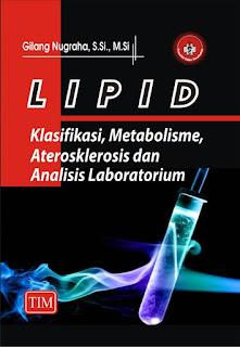 LIPID (Klasifikasi, Metabolisme, Aterosklerosis dan Analisis Laboratorium)