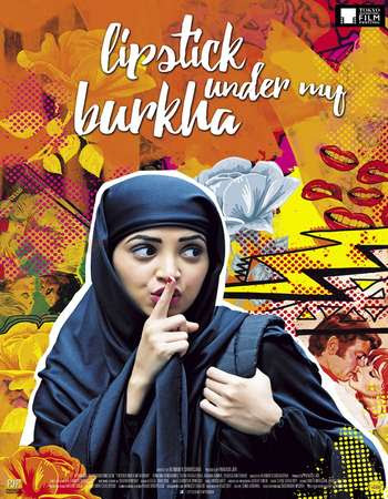 Watch Online Lipstick Under My Burkha 2017 Full Movie Download HD Small Size 720P 700MB HEVC BRRip Via Resumable One Click Single Direct Links High Speed At WorldFree4u.Com