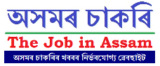 Join With Us For Latest Assam Government Job Notification - @ theJobinAssam.in