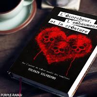 Livre • L'écorcheur, l'embaumeuse et la créature - Sylvain Silvestro