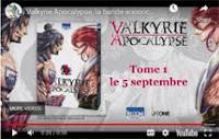 http://blog.mangaconseil.com/2019/09/video-bande-annonce-valkyrie-apocalypse.html