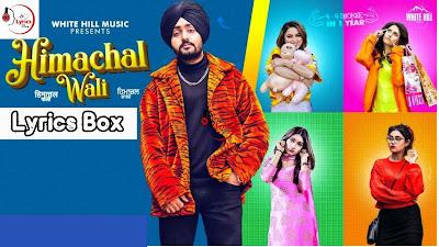 हिमाचल वाली : HIMACHAL WALI LYRICS | Manavgeet Gill | Hakeem | Latest Punjabi Song 2020 | Tiktok Viral Song | Lyrics Box